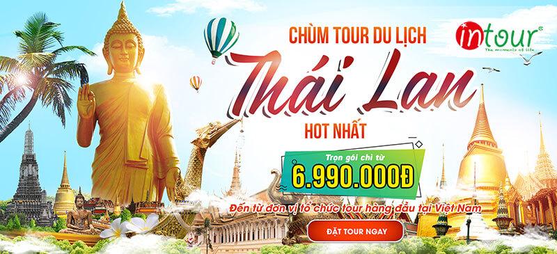 Tour du lịch Thái Lan giá rẻ trọn gói cùng Intour